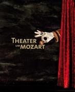 Theater um Mozart