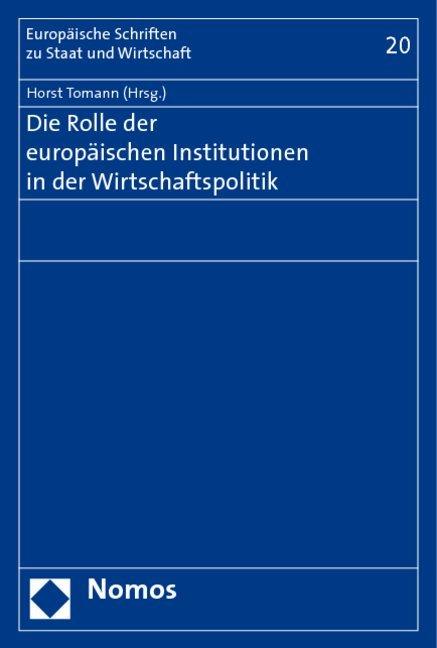 Die Rolle der europäischen Institutionen in der...