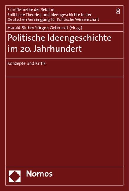 Politische Ideengeschichte im 20. Jahundert als...