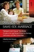 Defending Same-Sex Marriage [3 Volumes]