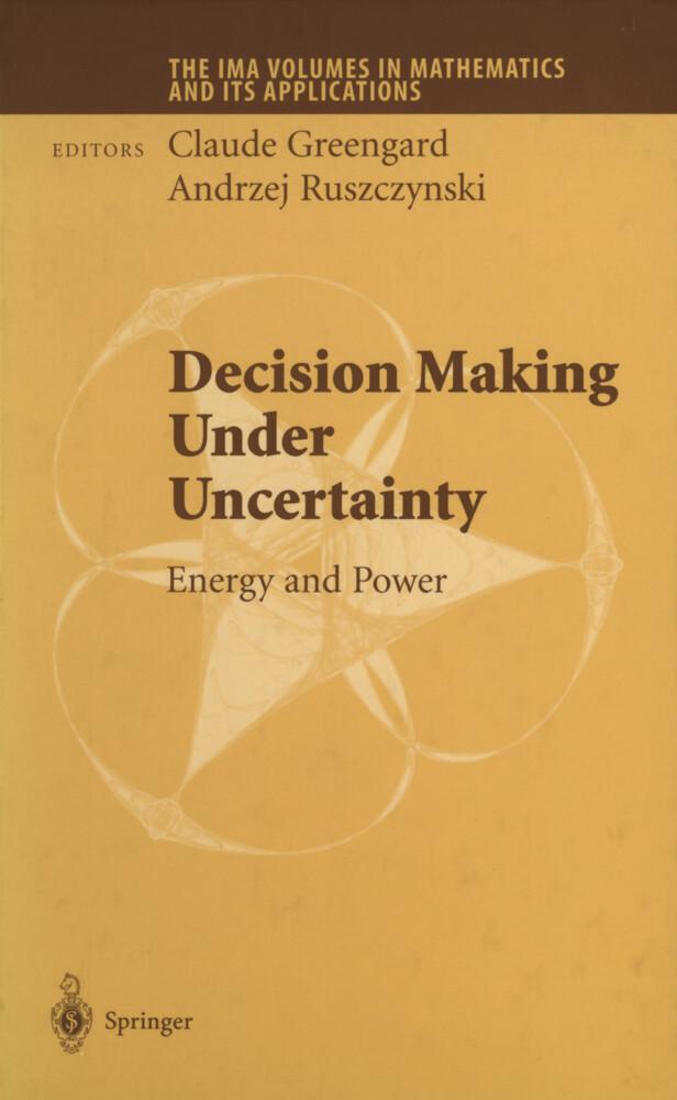Decision Making Under Uncertainty als Buch von