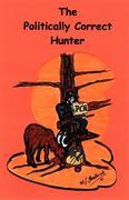 The Politically Correct Hunter