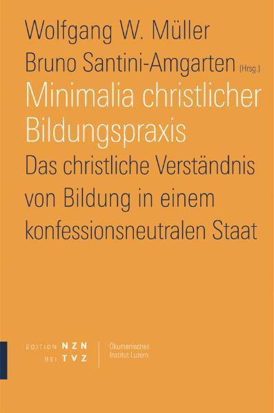 Minimalia christlicher Bildungspraxis als Buch von