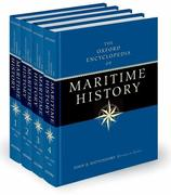 The Oxford Encyclopedia of Maritime History: Four-Volume Set