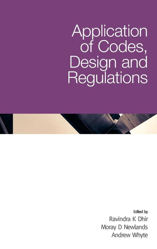 Application of Codes, Design and Regulations al...