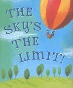 The Sky's the Limit!