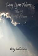 "Casey Lynn Adams - Files 1-5 - ""The Gift of Power"""