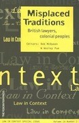 Misplaced Traditions: British Lawyers, Colonial Peoples