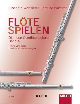 Flöte spielen A als Buch von Elisabeth Weinzier...