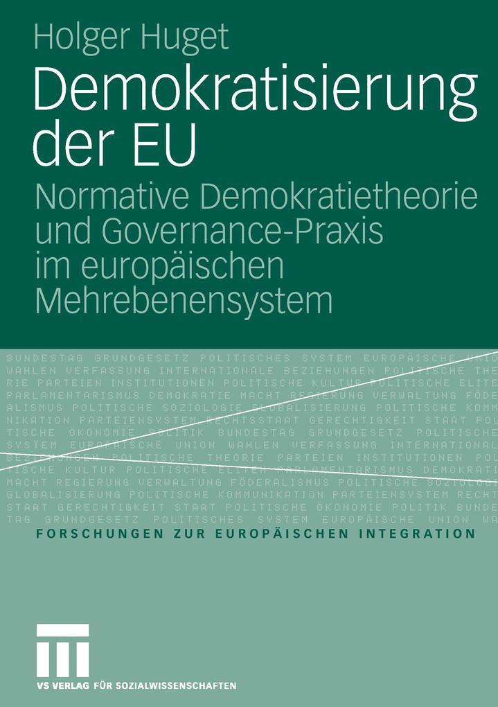 Demokratisierung der EU als Buch von Holger Huget