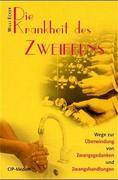 Ecker, W: Krankheit des Zweifelns