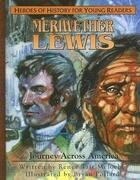 Meriweather Lewis: Journey Aross America