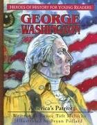 George Washington: America's Patriot