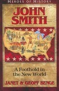 John Smith: A Foothold in the New World