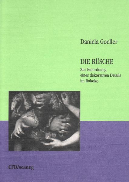 Die Rüsche als Buch von Daniela Goeller