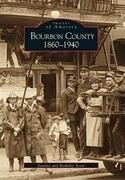 Bourbon County:: 1860-1940