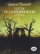 Lucia Di Lammermoor in Full Score