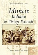 Muncie, Indiana in Vintage Postcards