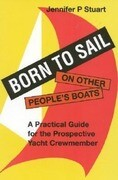 Born to Sail-On Other People's Boats