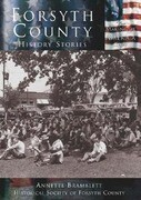 Forsyth County: History Stories
