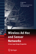 Wireless Ad Hoc and Sensor Networks: A Cross-Layer Design Perspective