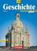 Geschichte plus.10. Schuljahr. Schülerbuch. Neubearbeitung. Gymnasium Sachsen