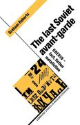 The Last Soviet Avant-Garde: Oberiu - Fact, Fiction, Metafiction