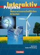 Naturwissenschaftliches Arbeiten. Projekt. Realschule Baden-Württemberg