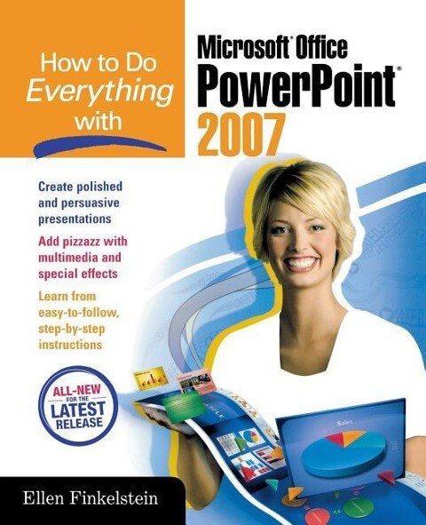 How to Do Everything with Microsoft Office PowerPoint 2007 als Buch