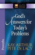 God's Answers for Today's Problems: Proverbs