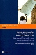 Public Finance for Poverty Reduction: Concepts and Case Studies from Africa and Latin America