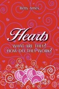 Hearts: What Are They? How They Work?