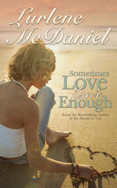 Sometimes Love Isn't Enough als Taschenbuch