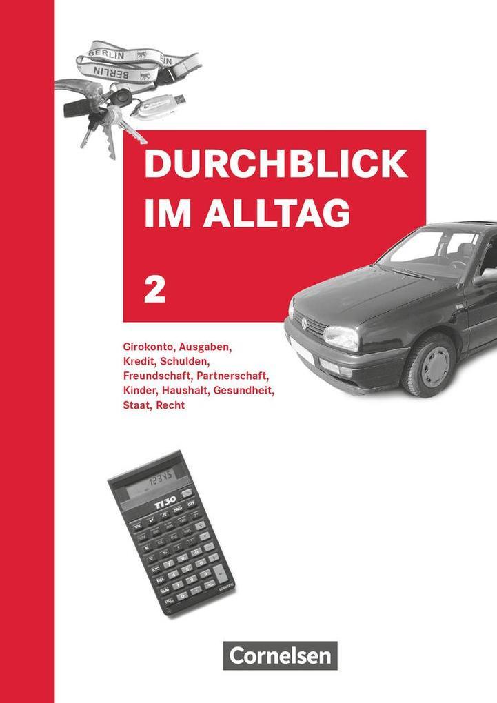 Durchblick im Alltag 2. Schülerbuch. Neubearbei...