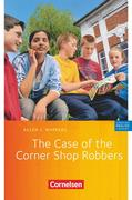 The Case of the Corner Shop Robbers