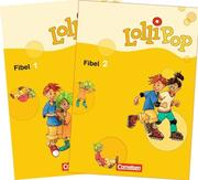 LolliPop Fibel 1 und 2. Neubearbeitung