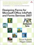 Designing Forms for Microsoft Office InfoPath and Forms Services