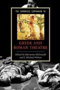 The Cambridge Companion to Greek and Roman Theatre