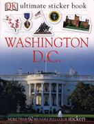 Ultimate Sticker Book: Washington, D.C. [With Stickers]