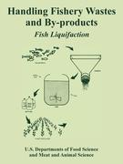 Handling Fishery Wastes and By-Products: Fish Liquifaction