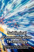 Subliminal Communication Technology