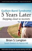 Guillain-Barre Syndrome: 5 Years Later
