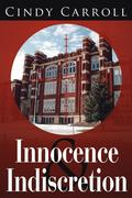 Innocence and Indiscretion