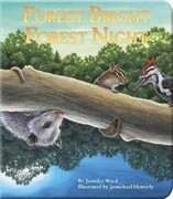 Forest Bright, Forest Night: Board Book