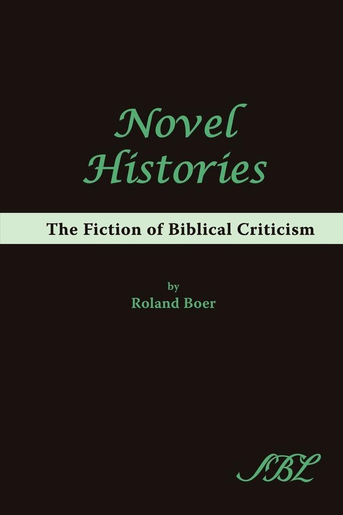 Novel Histories als Taschenbuch von Roland Boer