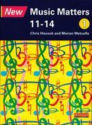 New Music Matters 11-14 Pupil Book 1