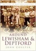Around Lewisham & Deptford