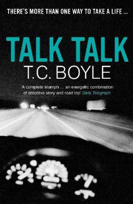 Talk Talk als Taschenbuch von T. C Boyle