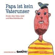 Baumhaus - Kindermund: Papa ist kein Vaterunser
