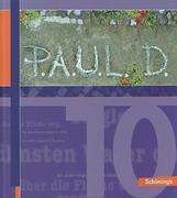 P.A.U.L. (Paul) D. 10. Schülerbuch